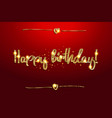happy birthday lettering text gold vector image