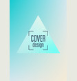 holographic cover with triangle fluid vector image