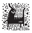 Love cats humorous poster print fun monochrome vector image vector image