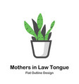 mothers in law tongue outline flat vector image vector image