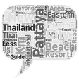 Travel Guide Of Pattaya text background wordcloud vector image vector image