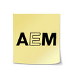 aem on sticky note template vector image vector image