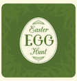 easter egg hunt typographical vector image vector image