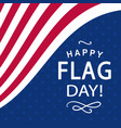 happy flag day poster vector image