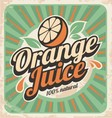 Orange juice retro poster vector image vector image