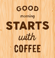 hand written quote good morning starts with coffee