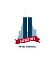911 patriot day card with twin towers usa vector image vector image
