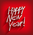 Beautiful elegant text design of happy new year vector image vector image
