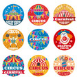 circus vintage labels and emblems vector image