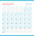 Calendar 2015 flat design template August Week vector image