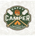 happy camper patch happiness is toasted vector image