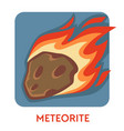 meteorite cosmic body natural disaster space stone vector image vector image