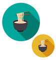 set of noodle in soup bowl are holding with vector image vector image