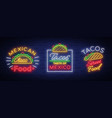 tacos set neon-style logos collection neon vector image