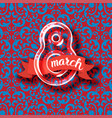 8 march womens day greeting card vector image vector image