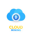 bitcoin cloud mining vector image