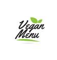 Green leaf vegan menu hand written word text for