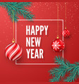 happy new year greeting card red christmas balls vector image vector image