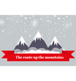 the journey to the mountainsthe landscape of the vector image vector image