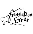 word expression for translation error vector image vector image