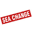 square grunge red sea change stamp vector image vector image