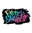 Express yourself concept hand lettering motivation vector image vector image
