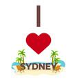 i love sydney australia travel palm summer vector image