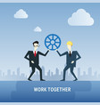 two business men hold cog wheel work together vector image