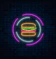 neon glowing burger sign in circle frames on a vector image vector image