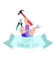 postcard to the day of labor working with tools vector image