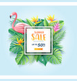 summer sale card with pink flamingo on tropical vector image vector image