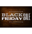 Black friday announcement on wooden background vector image
