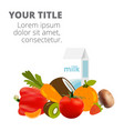 healthy food fresh vegetables and milk imag vector image