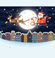 santa riding sleigh over town vector image