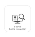 Search Online Instruction and Medical Services vector image vector image