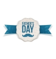 Fathers Day realistic Emblem with Ribbon and Text vector image