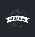 flag ribbon pizza wine old school banner vector image