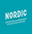 nordic style font design alphabet letters vector image