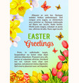 easter poster greeting paschal eggs flowers vector image