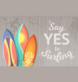 say yes to surfing background with vector image