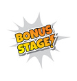 Bonus Stage - Comic Speech Bubble Cartoon Game vector image vector image