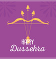 happy dussehra festival india bow and arrows vector image vector image