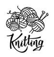 knitting lettering logo for yarn store vector image