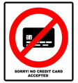no credit card payment cash red prohibition sign vector image vector image