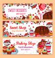 Bakery banners for sweet dessert shop