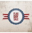 Flag Day Sale realistic Emblem with Ribbon vector image vector image