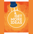 lightbulb with glow get more ideas concept poster vector image vector image