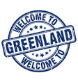 Welcome to greenland blue round vintage stamp vector image