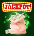 jackpot or money casino gambling dollar in sack vector image vector image