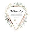 mother s day greeting card with flowers background vector image